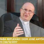 PAUSA PARA REFLEXÃO | DOM JOSÉ ANTÔNIO PERUZZO | ADVENTO | 02/12/2017
