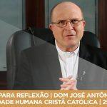 PAUSA PARA REFLEXÃO | DOM JOSÉ ANTÔNIO PERUZZO | IDENTIDADE HUMANA CRISTÃ CATÓLICA | 25/12/2017