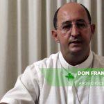 Dom Francisco Cota fala sobre a importância do FDS