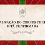 confirmacao-corpus-christi-01