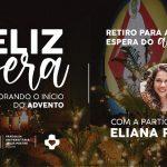 O retiro Feliz Espera terá a participação da cantora Eliana Ribeiro