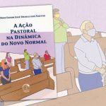 O livro lança luzes sobre a dinâmica evangelizadora da Igreja diante da crise pandêmica (Imagem: www.cnbb.org.br)