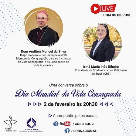 Live será transmitida pelos canais da CNBB Sul 2 (Imagem: Divulgação)