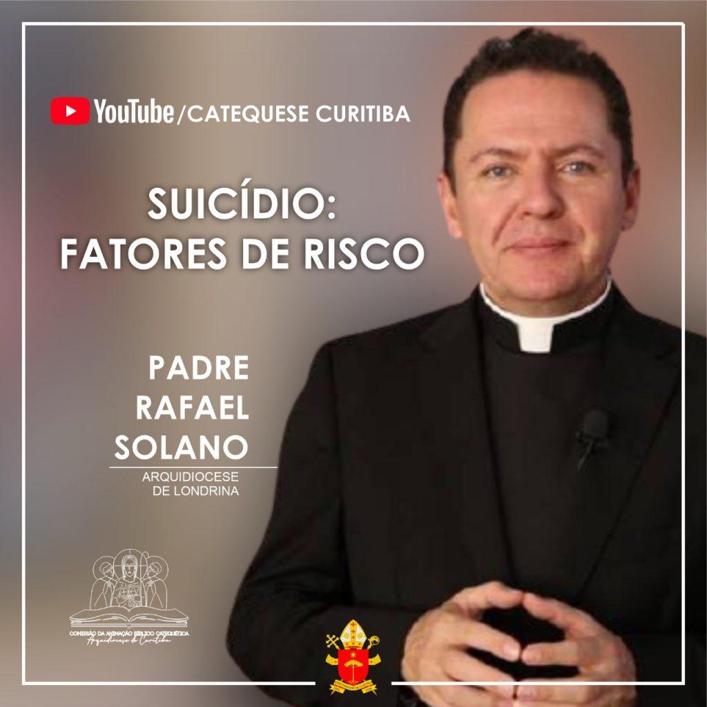 Padre Solano: a dor existencial extrapola os limites da consciência (Imagem: Catequese Curitiba/Arquidiocese de Curitiba)