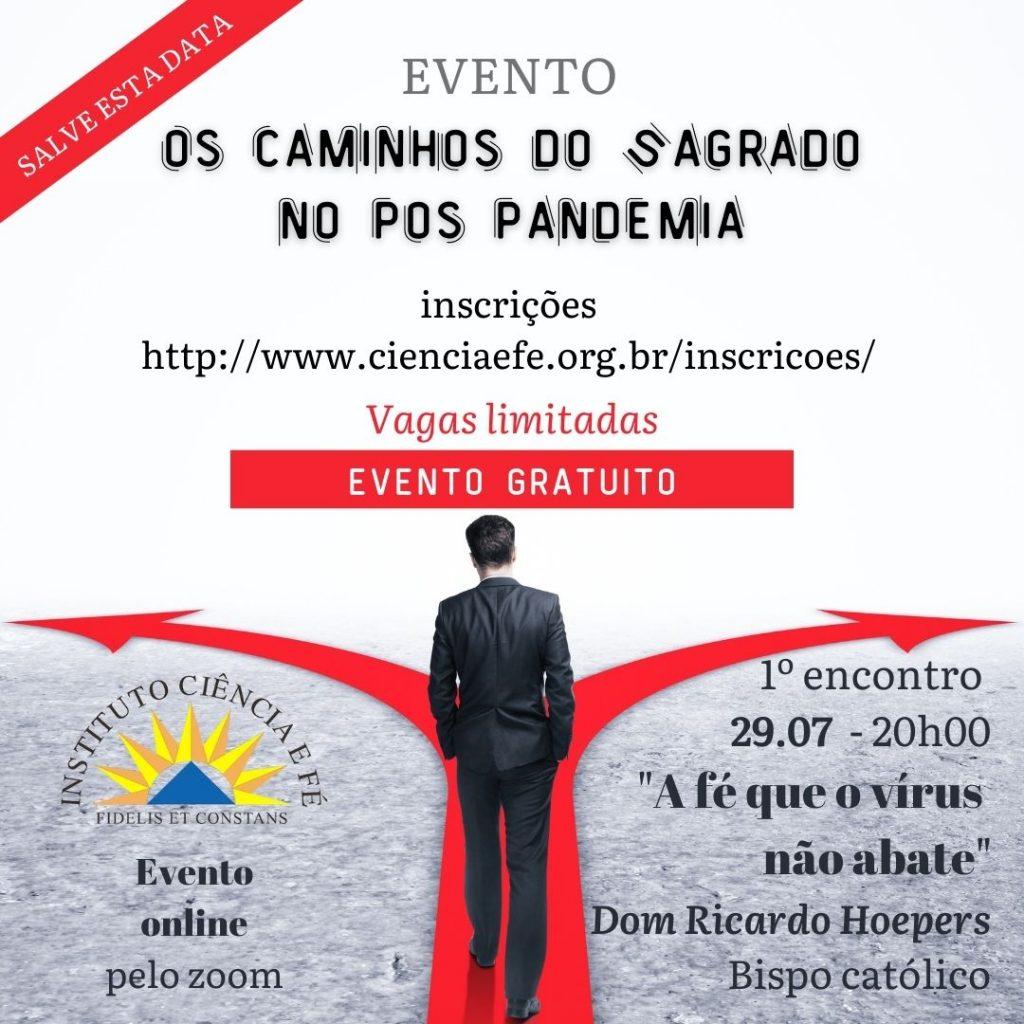 """""""Os Caminhos do Sagrado no Pós-Pandemia"""" - Imagem: Divulgação"""